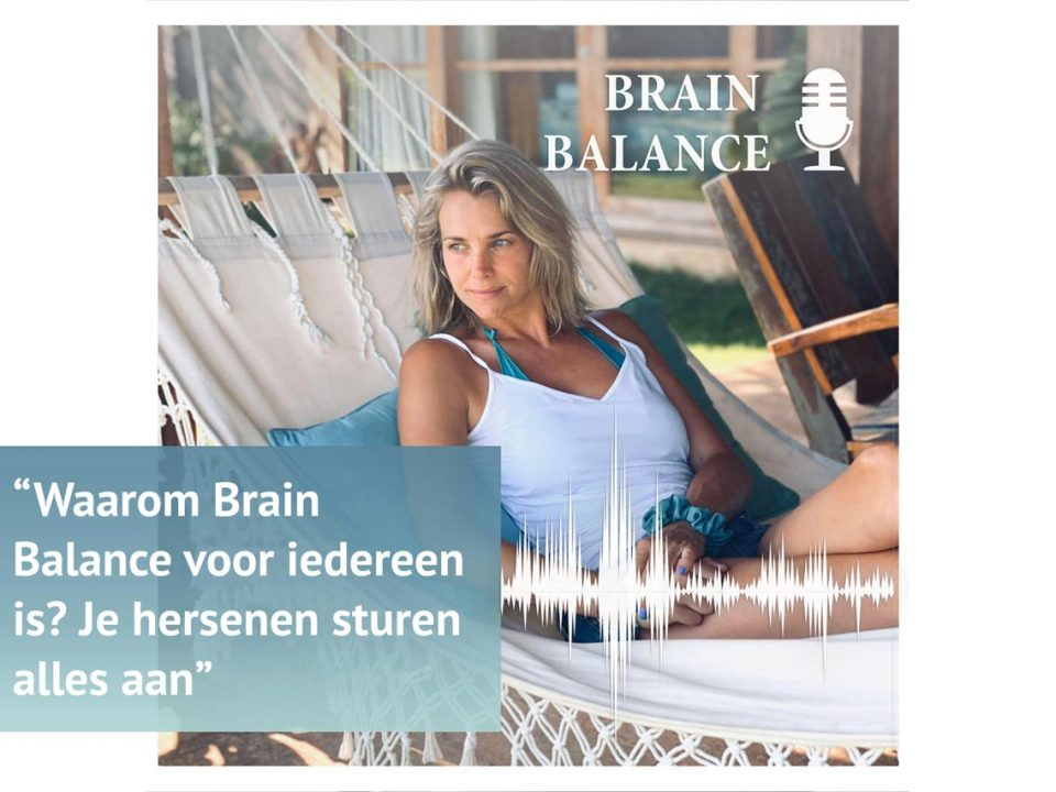 Brain Balance Podcast #1